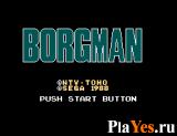 онлайн игра Chouon Senshi Borgman