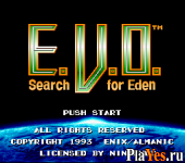 E.V.O. Search for Eden