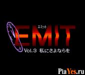 EMIT Vol 3 - Watashi ni Sayonara wo
