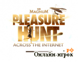 онлайн игра Pleasure Hunt