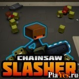 онлайн игра Chainsaw Slasher