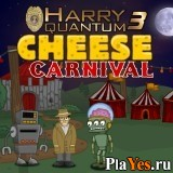 онлайн игра Harry Quantum 3: Cheese Carnival