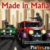 онлайн игра Made in Mafia / Сделано в мафии