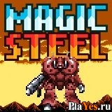 онлайн игра Magic Steel