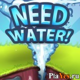 Need Water!