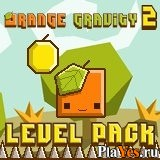 онлайн игра Orange Gravity 2 Level Pack