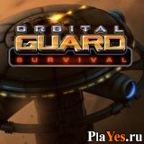 онлайн игра Ortbital Guard Survival