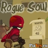онлайн игра Rogue Soul: Run for Reward...