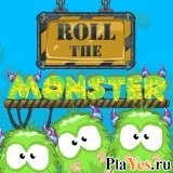 ������ ���� Roll the Monster / ���������� �������