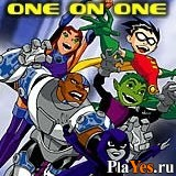 ������ ���� Teen Titans - One On One