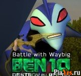 онлайн игра Ben 10: Destroy all Aliens. Battle with Waybig
