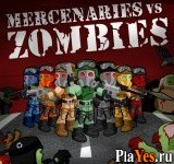 онлайн игра Mercenaries vs Zombies