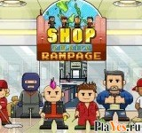 онлайн игра Shop Empire Rampage