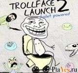 онлайн игра Trollface Launch 2: Toilet Powered