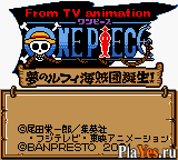 онлайн игра From TV Animation One Piece - Yume no Luffy Kaizokudan Tanjou!