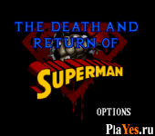 онлайн игра Death and Return of Superman The