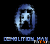 ������ ���� Demolition Man