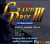 онлайн игра Human Grand Prix III - F1 Triple Battle