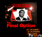 Steven Seagal is The Final Option Demo