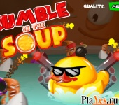 Rumble in the Soup / Грохот в супе